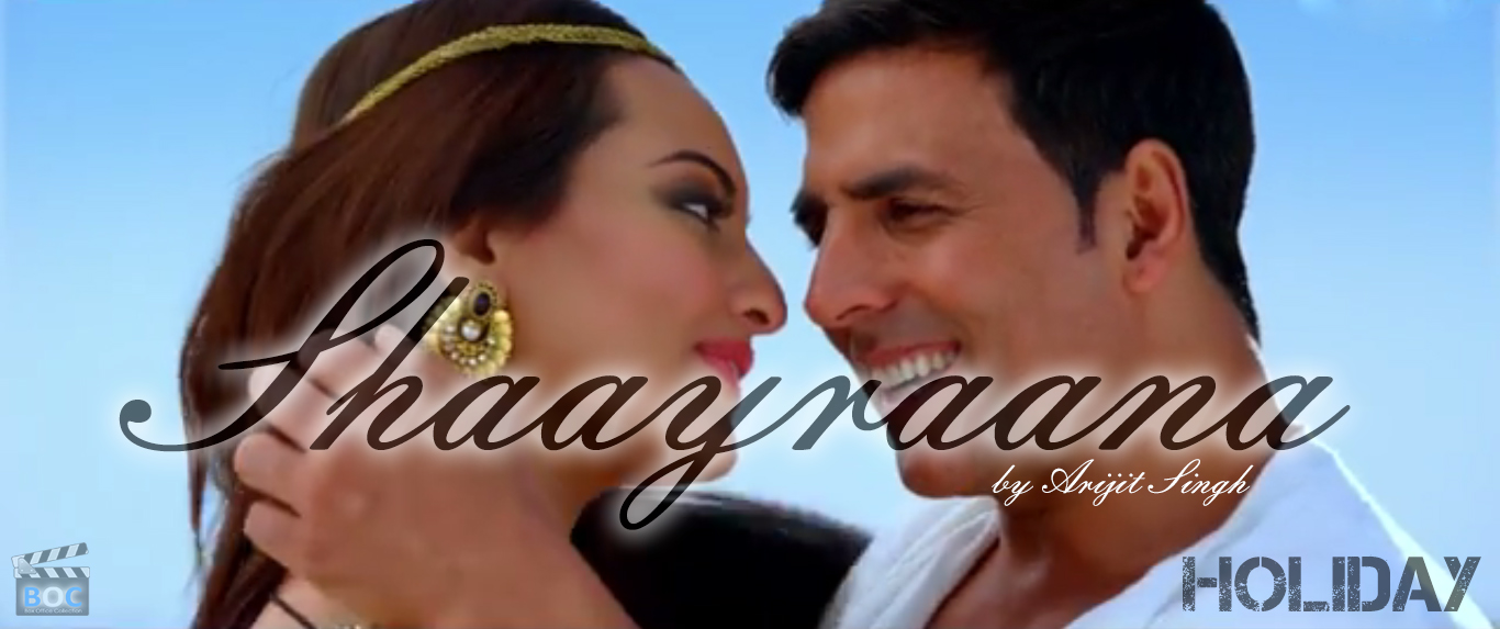 shaayraana-song-holiday-movie