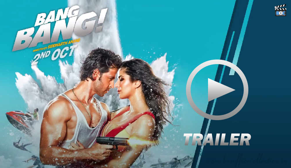 Bang Bang Official Trailer