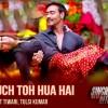 Kuch Toh Hua Hai- Singham Returns Song Lyrics & Video