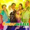 India Waale Song Lyrics & Video from movie Happy New Year