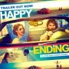 Happy Ending Movie Critics Review & Public Expectations