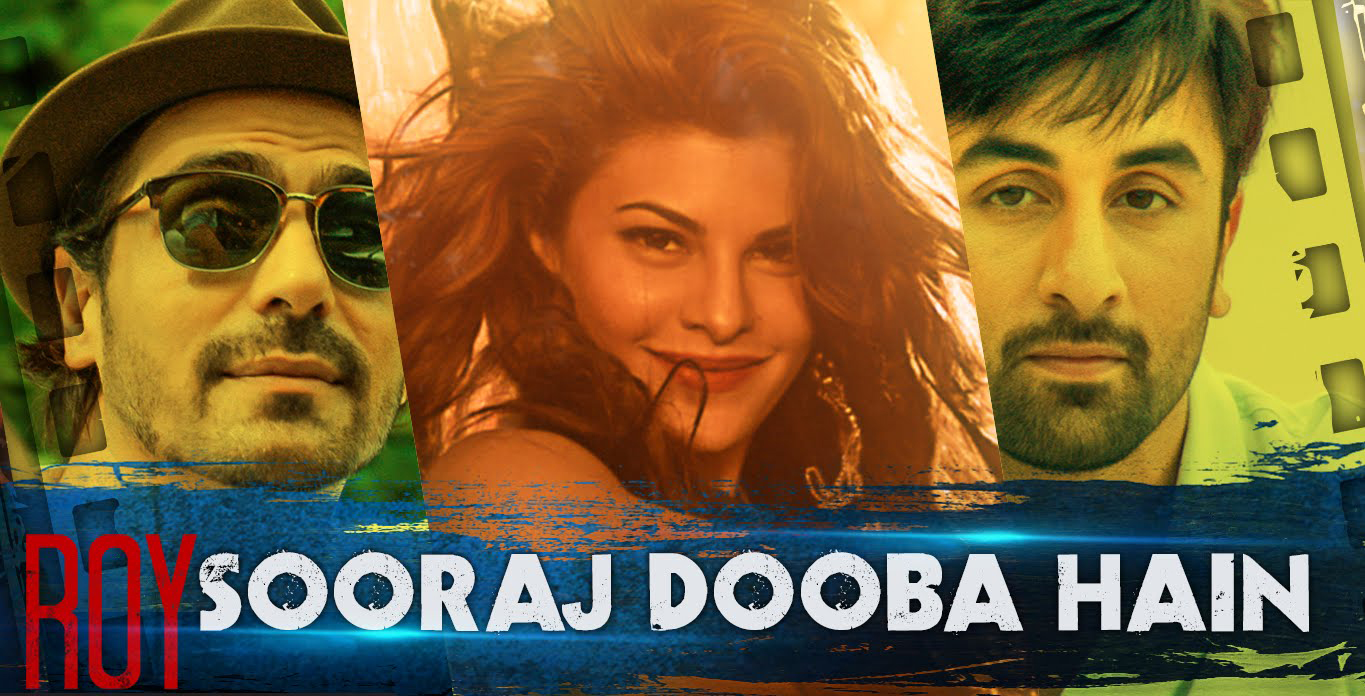 roy movie sooraj dooba hai yaaro