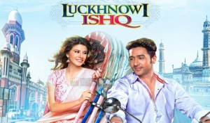 luckhnowi ishq movie 2015