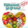 Dilliwaali Zaalim Girlfriend Movie Critics Review: Coming on 20 March