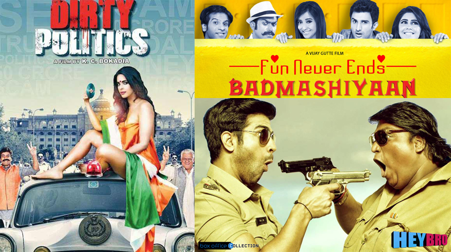 dirty politics-badmashiyaan-hey bro