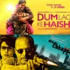 Ab Tak Chhappan 2 & Dum Laga Ke Haisha 7th Day Total Collection