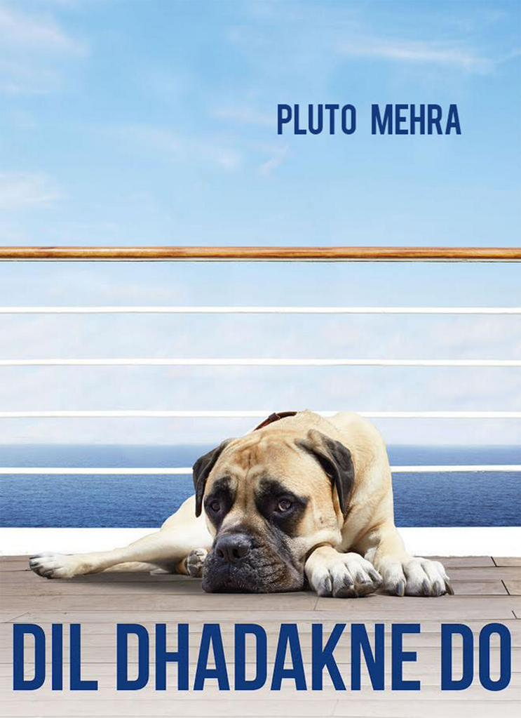 dil dhadakne do doggy