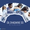 Dil Dhadakne Do 3rd Day Collection – Smashing Opening Weekend; Raked Total 37.05 Cr