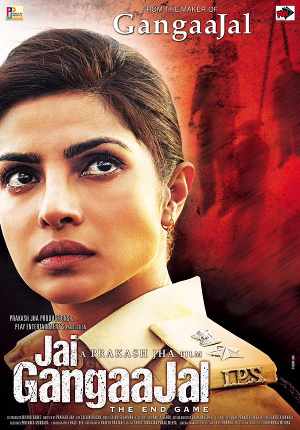 First Look Poster of 'Jai GangaaJal' (Release Date: 4th March 2016)