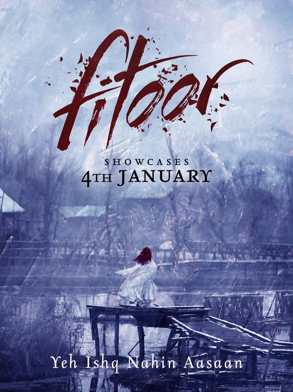 fitoor teaser poster