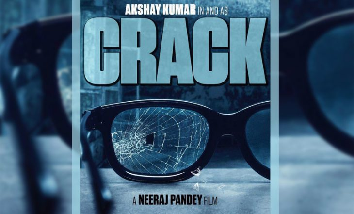 crack movie, crack poster, crack actress, crack first look, akshay kumar crack, akshay kumar next film crack
