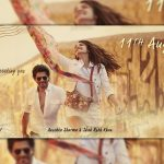 First Look: SRK-Anushka's Next with Imtiaz Ali, Releases on 11 August 2017