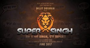 Diljit Dosanjh in and as Super Singh