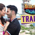 Badrinath Ki Dulhania Trailer, Varun & Alia are back with a Sure-Shot Entertainment