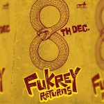 Fukrey Returns First Look: Sequel to 2013's Fukrey Releases on 8th December 2017
