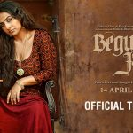 Begum Jaan Trailer Ft. Vidya Balan in a Badass Avatar, Film Releases on 14 April 2017