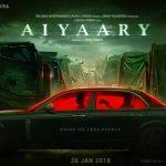 Director Neeraj Pandey's AIYAARY Stars Sidharth Malhotra & Manoj Bajpayee, 26 Jan 2018 Release