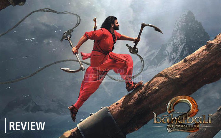 baahubali 2 review, baahubali 2 first review, baahubali 2 critics review, baahubali 2 exclusive review, baahubali 2 2017 review, review of baahubali 2, baahubali 2 response