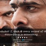 Baahubali 2 Review: Each & Every Second of this Masterpiece is Astonishing [4.5/5 Stars]