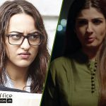 Box Office: Noor & Maatr 7th Day Collection, Sonakshi & Raveena's Films Complete 1 Week on a Low Note