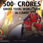Baahubali 2 Collects 500 Cr+ Gross Total Worldwide in Opening Weekend, Detailed Report