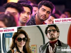 6 Days Total Collection of Half Girlfriend and Hindi Medium
