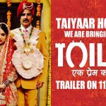 Akshay-Bhumi Starrer Toilet Ek Prem Katha Trailer Releases on 11th June
