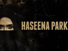 Haseena Parkar on 18 August 2017