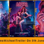 First Look: Tiger Shroff starrer Munna Michael Trailer Coming on 5th June 2017