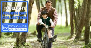 4 days total collection of Tubelight