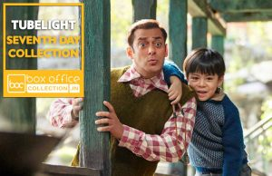 Tubelight 7 Days Total Box Office Collection