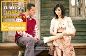 tubelight 18 days total collection
