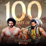 Baahubali 2 Hindi Total Collection, Proudly Completes 100 Days at Box Office