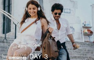 3rd Day Collection of Jab Harry Met Sejal JHMS, Rakes 46.50 Crores Total in Opening Weekend