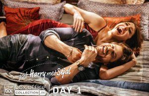 1st Day Collection of Jab Harry Met Sejal (JHMS)