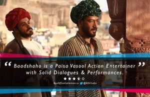Baadshaho Review: Paisa Vasool Action Entertainer with Solid Dialogues & Performances