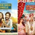 1st Day Collection Prediction of Qarib Qarib Singlle & Shaadi Mein Zaroor Aana