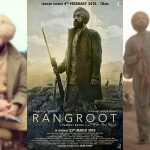 Diljit Dosanjh's Sajjan Singh Rangroot First Look, Punjabi Film Releases on 23 March 2018
