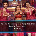 Sonu Ke Titu Ki Sweety Review: A Funfilled Bromantic Family Entertainer {3.5/5 Stars}