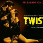 Twisted 2 First Look- Nia Sharma & Vikram Bhatt are Back with a New Season of Hit Web Series