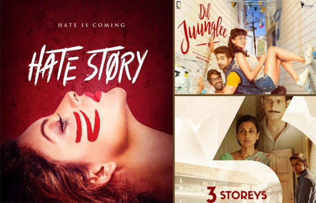 1st day collection prediction of hate story 4, dil juungle and 3 storeys