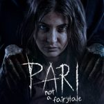 6th Day Collection of Pari, Anushka Sharma starrer Earns 21 Crores by Wednesday
