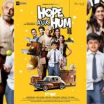 First Look Poster of Naseeruddin Shah's Hope Aur Hum, Film Releasing on 11 May 2018
