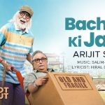 'Bachche Ki Jaan', First Song of Amitabh Bachchan & Rishi Kapoor starrer 102 Not Out is here