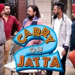 3rd Day Collection of Carry On Jatta 2, Punjabi Film Crosses 12.25 Crores on the 1st Weekend