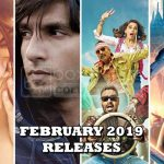 Awaited Movies to Release in the month of February 2019 across India