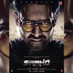 Saaho First Look Poster is Out! Prabhas & Shraddha Kapoor starrer to Release on 15 Aug 2019