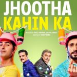 Trailer Out Now! Jhootha Kahin Ka Promises to be an Entertaining Ride