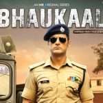 MX Original 'Bhaukaal' brings viewers a crime drama inspired by true life events of an IPS Officer